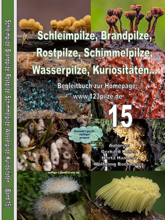 Fachbuchserie Band 15: Schleimpilze